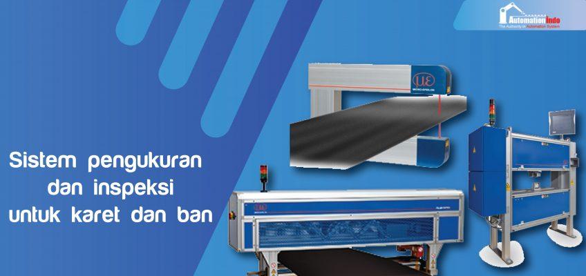 Sistem pengukuran dan inspeksi untuk karet dan ban-01-01-01-01-01